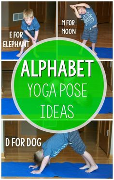 alphabet activities alphabet yoga is an awesome way to